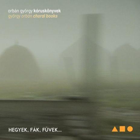 Orbán György: Kóruskönyvek