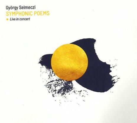 György Selmeczi: Symphonic poems